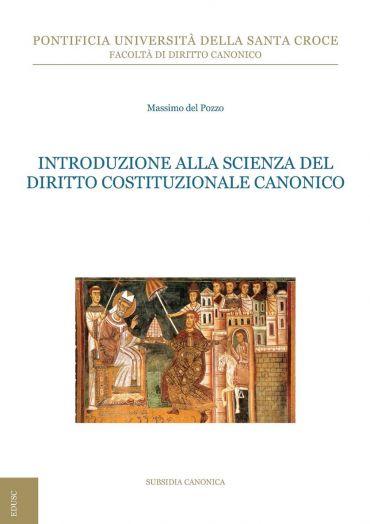 Introduzione alla scienza del Diritto Costituzionale Canonico eP