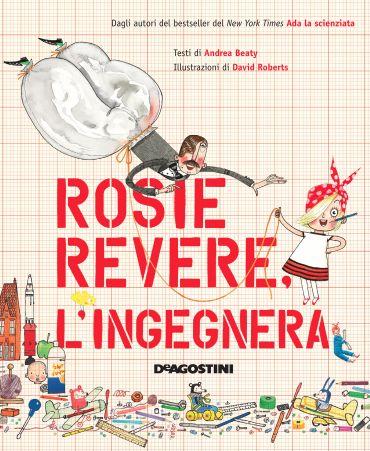 Rosie Revere. L'ingegnera ePub