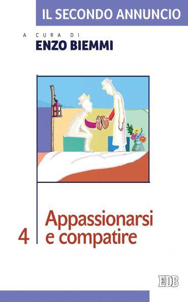 Il Secondo annuncio 4. Appassionarsi e compatire ePub