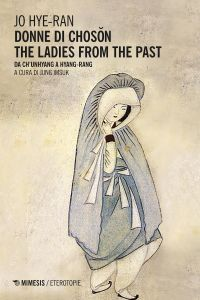 Donne di Chosŏn. The Ladies From the Past ePub