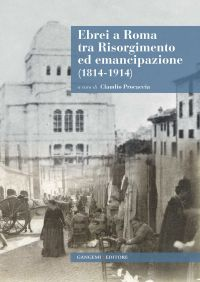 Ebrei a Roma tra Risorgimento ed emancipazione (1814-1914) ePub