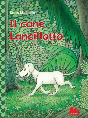 Il cane Lancillotto