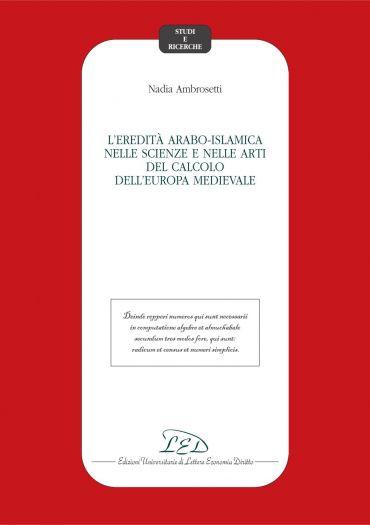 L'eredità arabo-islamica nelle scienze e nelle arti del calcolo