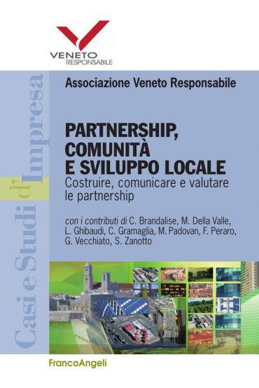 Partnership, comunità e sviluppo locale. Costruire, comunicare e