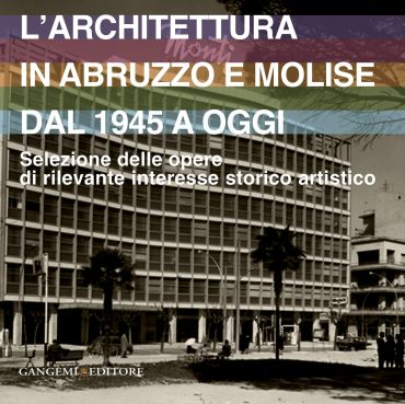 L'architettura in Abruzzo e Molise dal 1945 a oggi ePub