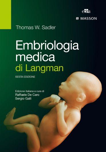 Embriologia medica di Langman ePub