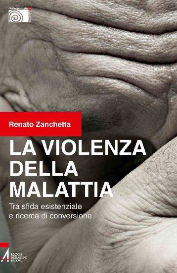 La violenza della malattia. Tra sfida esistenziale e ricerca di