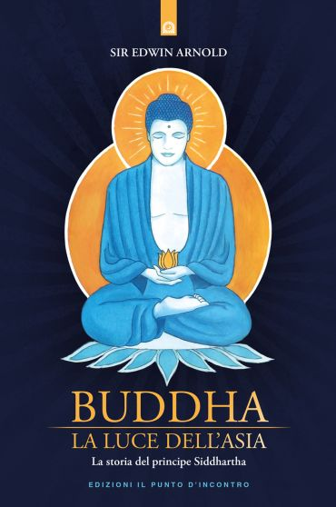 Buddha: La luce dell'Asia ePub
