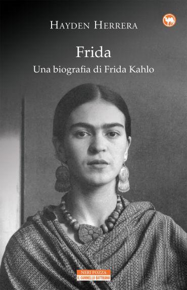 Frida. Una biografia di Frida Kahlo ePub
