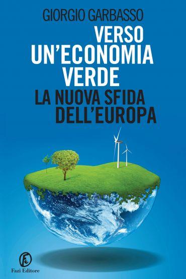 Verso un'economia verde: la nuova sfida dell'Europa ePub