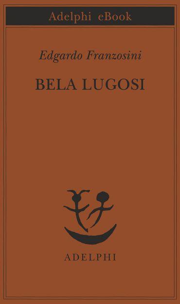 Bela Lugosi ePub