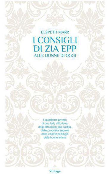 I consigli di Zia Epp ePub