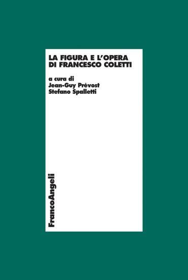 La figura e l'opera di Francesco Coletti