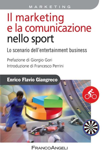 Il marketing e la comunicazione nello sport. Lo scenario dell'en