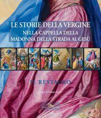 Le storie della Vergine nella Cappella della Madonna della Strada al Gesù