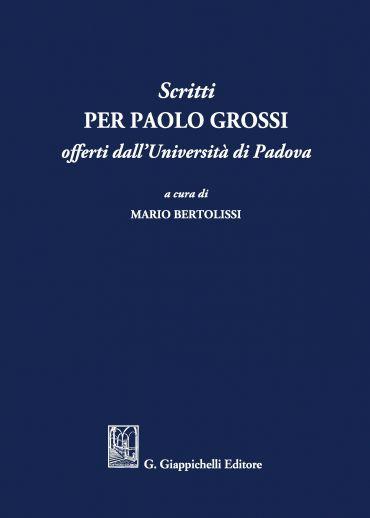 Scritti per Paolo Grossi