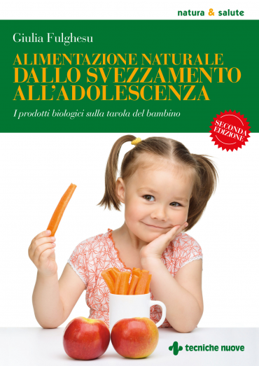 Alimentazione naturale dallo svezzamento all'adolescenza ePub