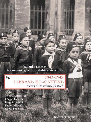 1943-1945: I «BRAVI» e I «CATTIVI» ePub