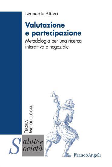 Valutazione e partecipazione. Metodologia per una ricerca intera
