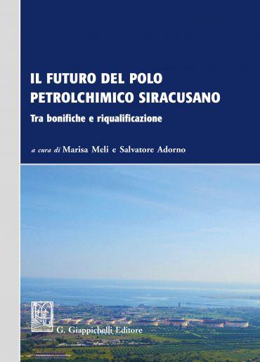 Il futuro del polo petrolchimico siracusano ePub
