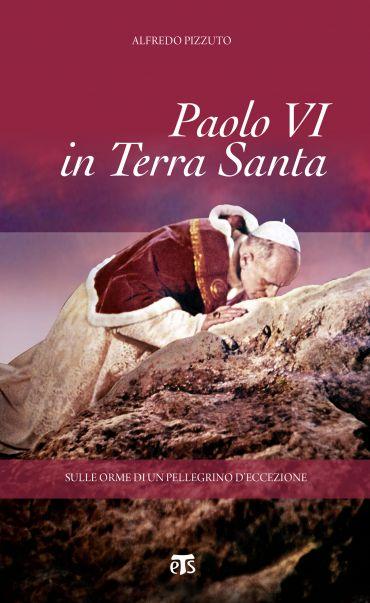 Paolo VI in Terra Santa