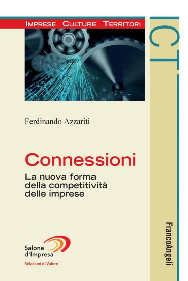 Connessioni. La nuova forma della competitività delle imprese