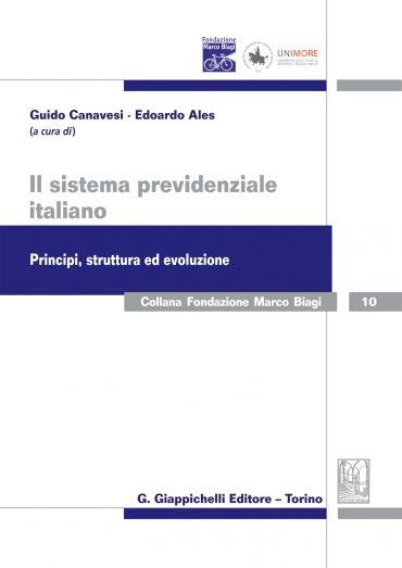 Il sistema previdenziale italiano. Principi, struttura ed evoluz