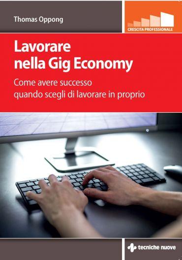 Lavorare nella Gig Economy