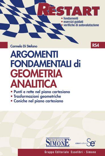 Argomenti Fondamentali di Geometria analitica