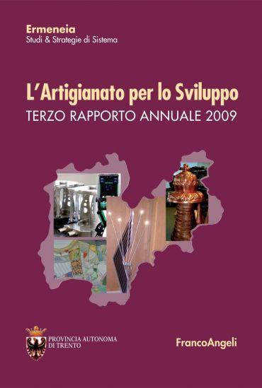 L'artigianato per lo sviluppo. Terzo Rapporto Annuale 2009