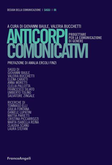 Anticorpi comunicativi. Progettare per la comunicazione di gener