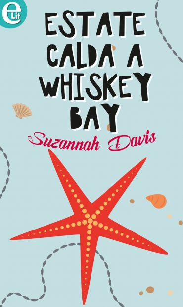 Estate calda a Whiskey Bay (eLit) ePub