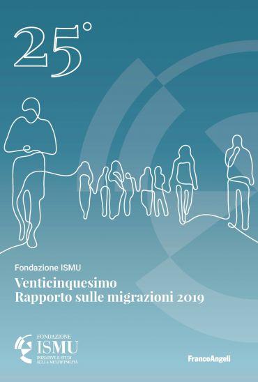 Venticinquesimo Rapporto sulle migrazioni 2019