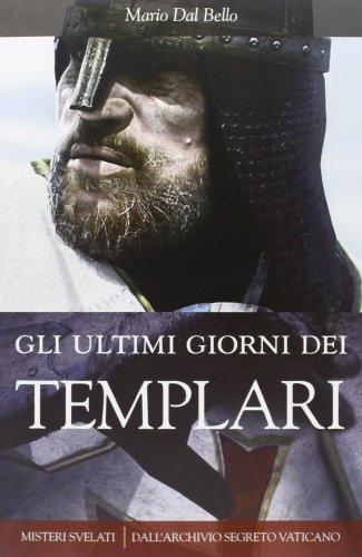 Gli ultimi giorni dei Templari ePub