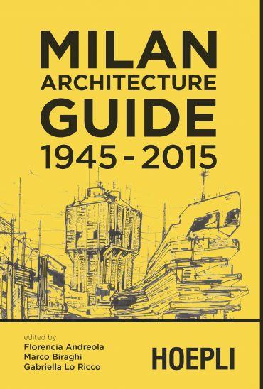 Milan Architecture Guide 1945-2015 ePub