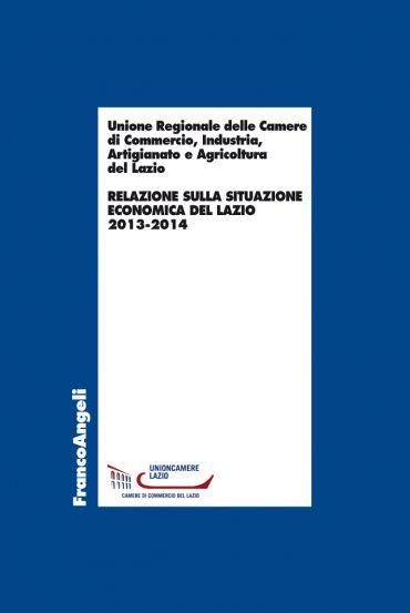 Relazione sulla situazione economica del Lazio 2013-2014