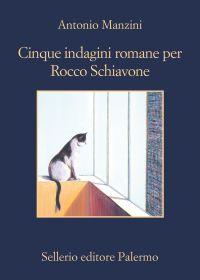 Cinque indagini romane per Rocco Schiavone ePub