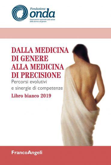 Dalla medicina di genere alla medicina di precisione