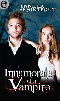 Innamorata di un vampiro (eLit) ePub