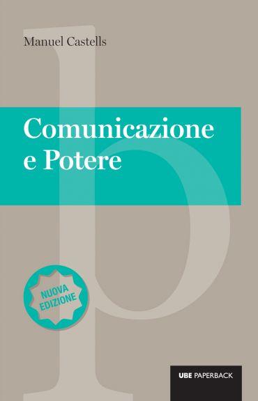 Comunicazione e potere - Nuova edizione ePub