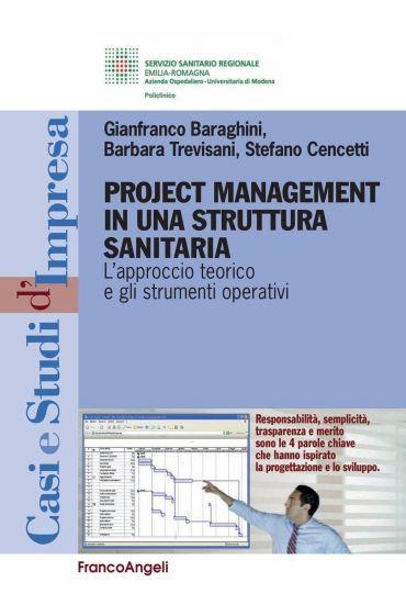 Project Management in una struttura sanitaria. L'approccio teori