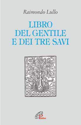 Il libro del gentile e dei tre savi