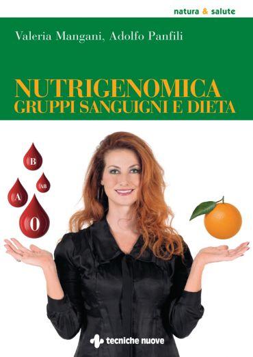 Nutrigenomica, gruppi sanguigni e dieta ePub