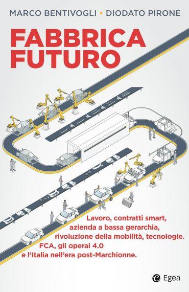 Fabbrica Futuro ePub