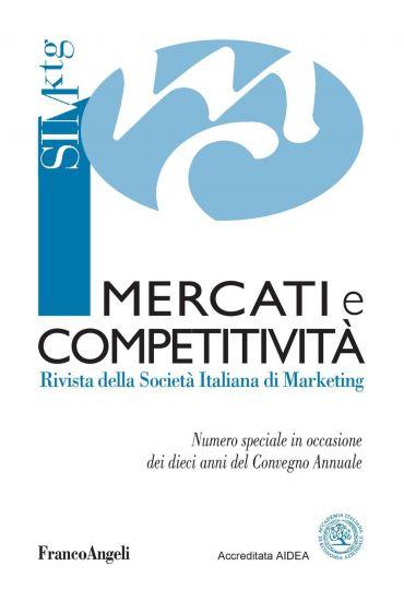Mercati e competitività. Rivista della Società italiana di Marke