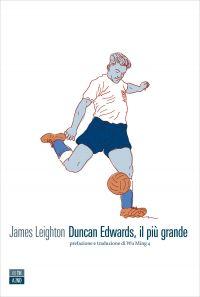 Duncan Edwards il più grande ePub