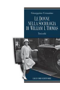 Le donne nella sociologia di William I.Thomas