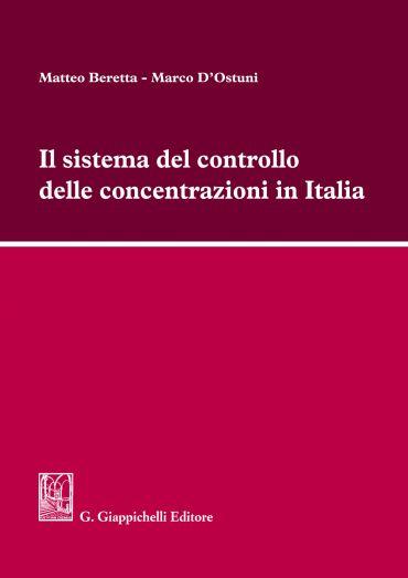 Il sistema del controllo delle concentrazioni in Italia ePub