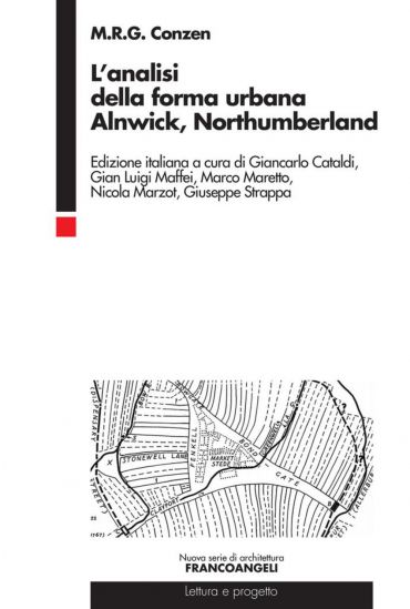L'analisi della forma urbana. Alnwick, Northumberland