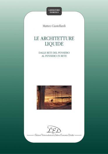 Le architetture liquide